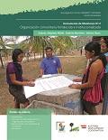 Organización comunitaria fortalecida e institucionalizada