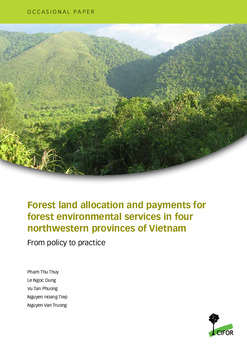 Forest land allocation and payments for forest environmental services in four northwestern provinces of Vietnam: From policy to practice