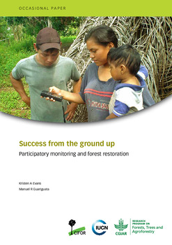 Success from the ground up: Participatory monitoring and forest restoration