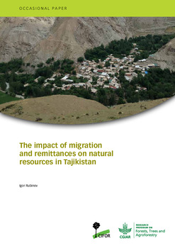 The impact of migration and remittances on natural resources in Tajikistan