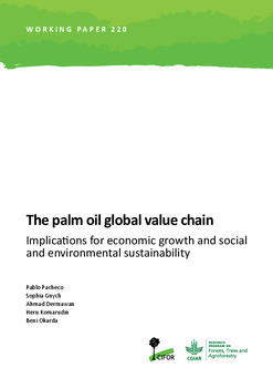 The palm oil global value chain: Implications for economic growth and social and environmental sustainability