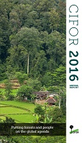 Annual Report 2016: Putting forests and people on the global agenda