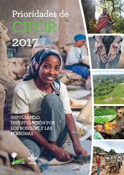 Prioridades de CIFOR 2017: Impulsando investigación por los bosques y las personas