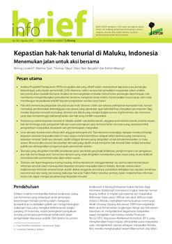 Kepastian hak-hak tenurial di Maluku, Indonesia: Menemukan jalan untuk aksi bersama