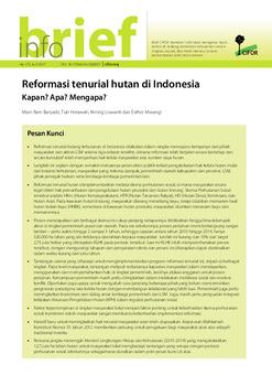 Reformasi tenurial hutan di Indonesia: Kapan? Apa? Mengapa?
