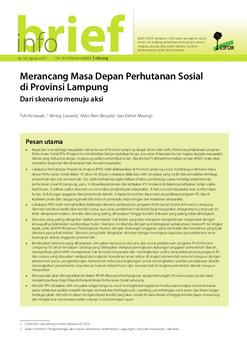 Merancang Masa Depan Perhutanan Sosial di Provinsi Lampung: Dari skenario menuju aksi