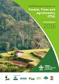 CGIAR Research Program on Forests, Trees and Agroforestry: Annual Report 2016