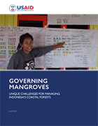 Governing mangroves: unique challenges for managing Indonesia's coastal forests