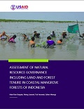 Assessment of Natural Resource Governance including Land and Forest Tenure in Coastal Mangrove Forests of Indonesia