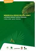 Mengelola risiko kelapa sawit: Laporan singkat untuk pemodal