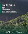 Partnering with Nature: The case for natural regeneration in forest and landscape restoration