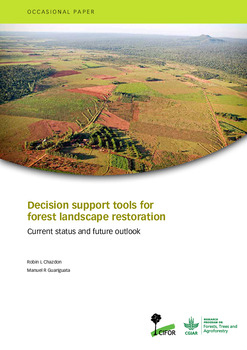 Decision support tools for forest landscape restoration: Current status and future outlook