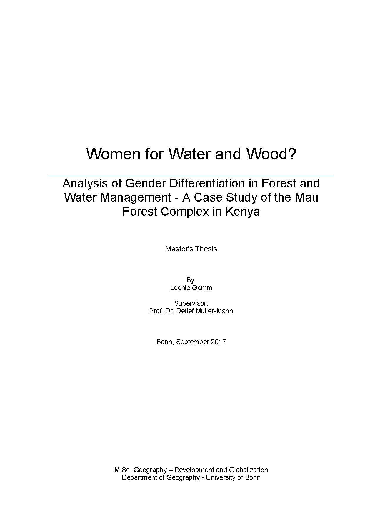 Women for Water and Wood?: Analysis of Gender Differentiation in Forest and Water Management - A Case Study of the Mau Forest Complex in Kenya