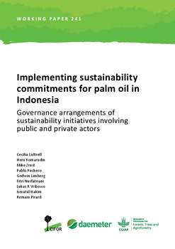 Implementing sustainability commitments for palm oil in Indonesia: Governance arrangements of sustainability initiatives involving public and private actors