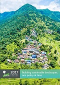 Annual Report 2017: Building sustainable landscapes, one policy at a time