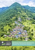 Laporan Tahunan 2017: Membangun bentang alam berkelanjutan, mengurai dan memperkuat kebijakan