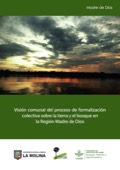 Visión comunal del proceso de formalización colectiva sobre la tierra y el bosque en la Región Madre de Dios
