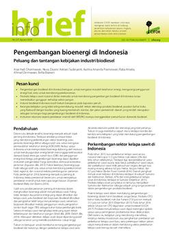 Pengembangan bioenergi di Indonesia: Peluang dan tantangan kebijakan industri biodiesel