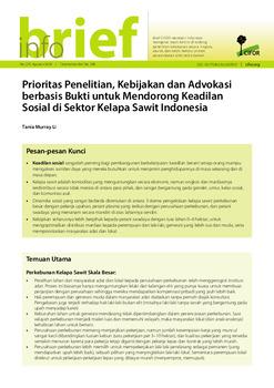 Prioritas Penelitian, Kebijakan dan Advokasi berbasis Bukti untuk Mendorong Keadilan Sosial di Sektor Kelapa Sawit Indonesia