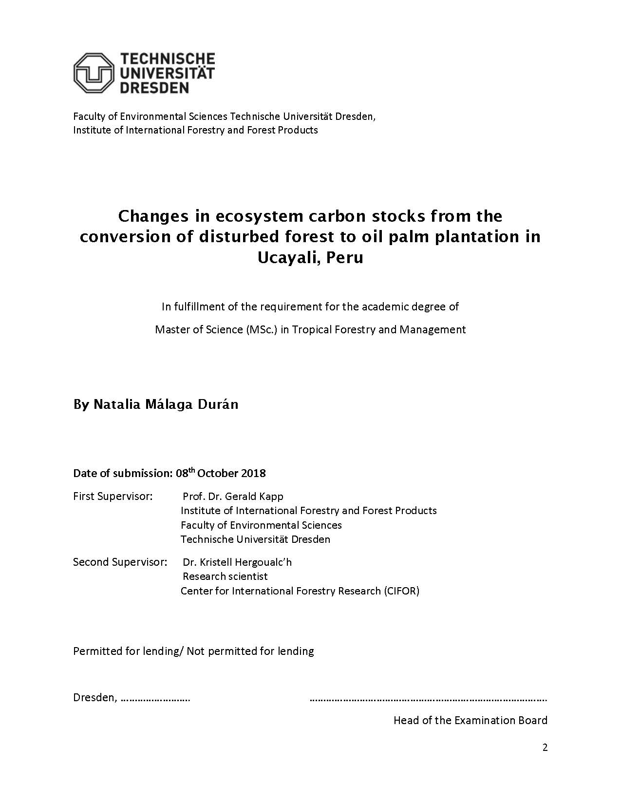 Changes in ecosystem carbon stocks from the conversion of disturbed forest to oil palm plantation in Ucayali, Peru