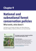 National and subnational forest conservation policies: What works, what doesn't
