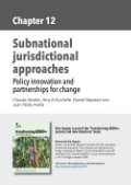 Subnational jurisdictional approaches: Policy innovation and partnerships for change