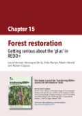 Forest restoration: Getting serious about the 'plus' in REDD+