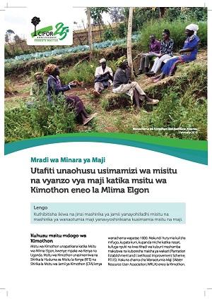 Utafiti unaohusu usimamizi wa misitu na vyanzo vya maji katika msitu wa Kimothon eneo la Mlima Elgon