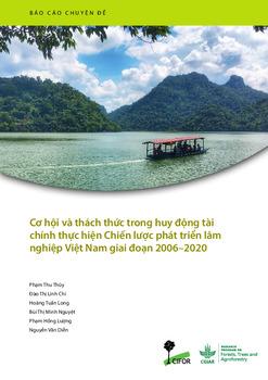 Cơ hội và thách thức trong huy động tài chính thực hiện Chiến lược phát triển lâm nghiệp Việt Nam giai đoạn 2006–2020