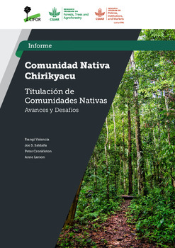 Comunidad Nativa Chirikyacu: Estudio Titulacion de Comunidades Nativas –  Avances y Desafios