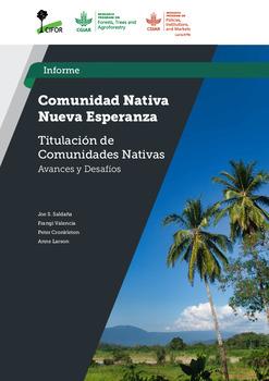 Comunidad Nativa Nueva Esperanza: Estudio Titulacion de Comunidades Nativas –  Avances y Desafios