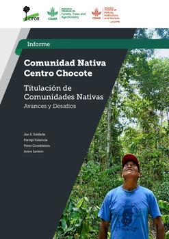 Comunidad Nativa Centro Chocote: Estudio Titulacion de Comunidades Nativas –  Avances y Desafios