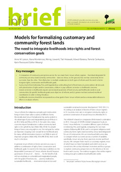 Models for formalizing customary and community forest lands: The need to integrate livelihoods into rights and forest conservation goals