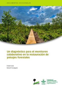 Un diagnóstico para el monitoreo colaborativo en la restauración de paisajes forestales