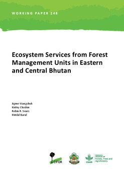 Ecosystem Services from Forest Management Units in Eastern and Central Bhutan