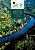 Laporan Tahunan 2018: Utamakan hutan