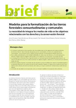 Modelos para la formalización de las tierras forestales consuetudinarias y comunales: La necesidad de integrar los medios de vida en los objetivos relacionados con los derechos y la conservación forestal