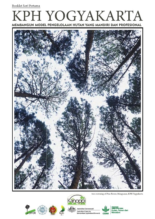 KPH Yogyakarta: Membangun model pengelolaan hutan yang mendiri dan profesional