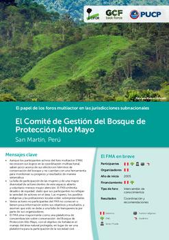 El Comité de Gestión del Bosque de Protección Alto Mayo: San Martín, Perú