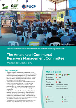The Amarakaeri Communal Reserve's Management Committee: Madre de Dios, Peru