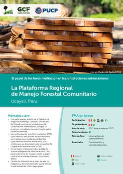 La Plataforma Regional de Manejo Forestal Comunitario: Ucayali, Peru