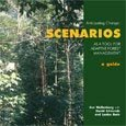 Anticipating change: scenarios as a tool for adaptive forest management: a guide