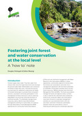 Fostering joint forest and water conservation at the local level: A 'how to' note