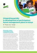 Integrating gender in development of participatory forest management plans in Kenya: A \'how to\' note