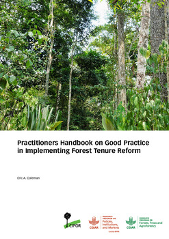 Practitioners Handbook on Good Practice in Implementing Forest Tenure Reform
