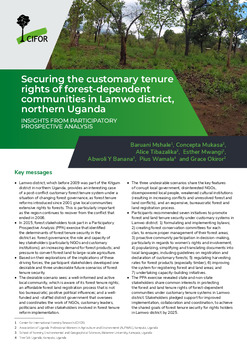 Securing the customary tenure rights of forest-dependent communities in Lamwo district, northern Uganda: Insights from participatory prospective analysis