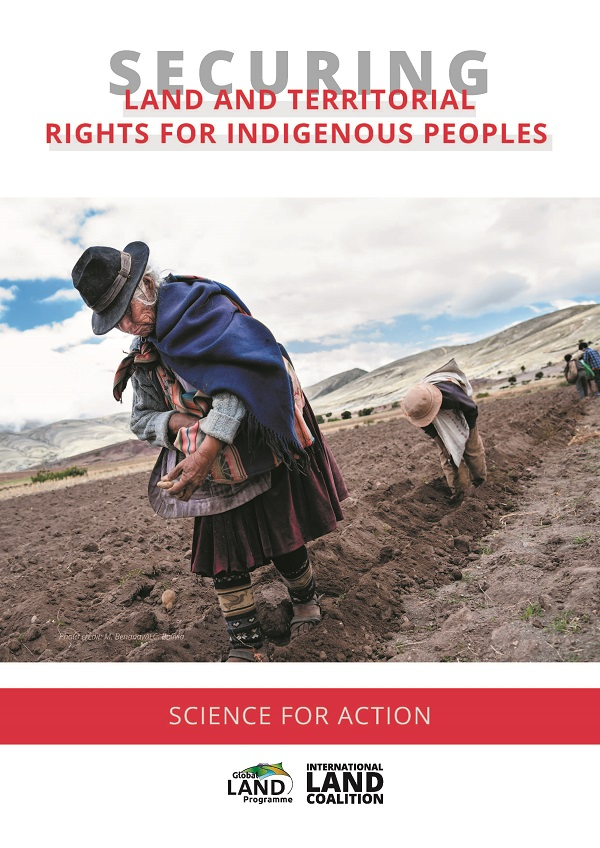 Securing land and territorial rights for indigenous peoples