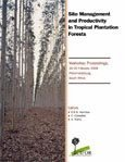 Site management and productivity in tropical plantation forests: workshop proceedings 16-20 February 1998, Pietermaritzburg, South Africa.