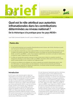 Quel est le rôle attribué aux autorités infranationales dans les contributions déterminées au niveau national ?: De la rhétorique à la pratique pour les pays REDD+
