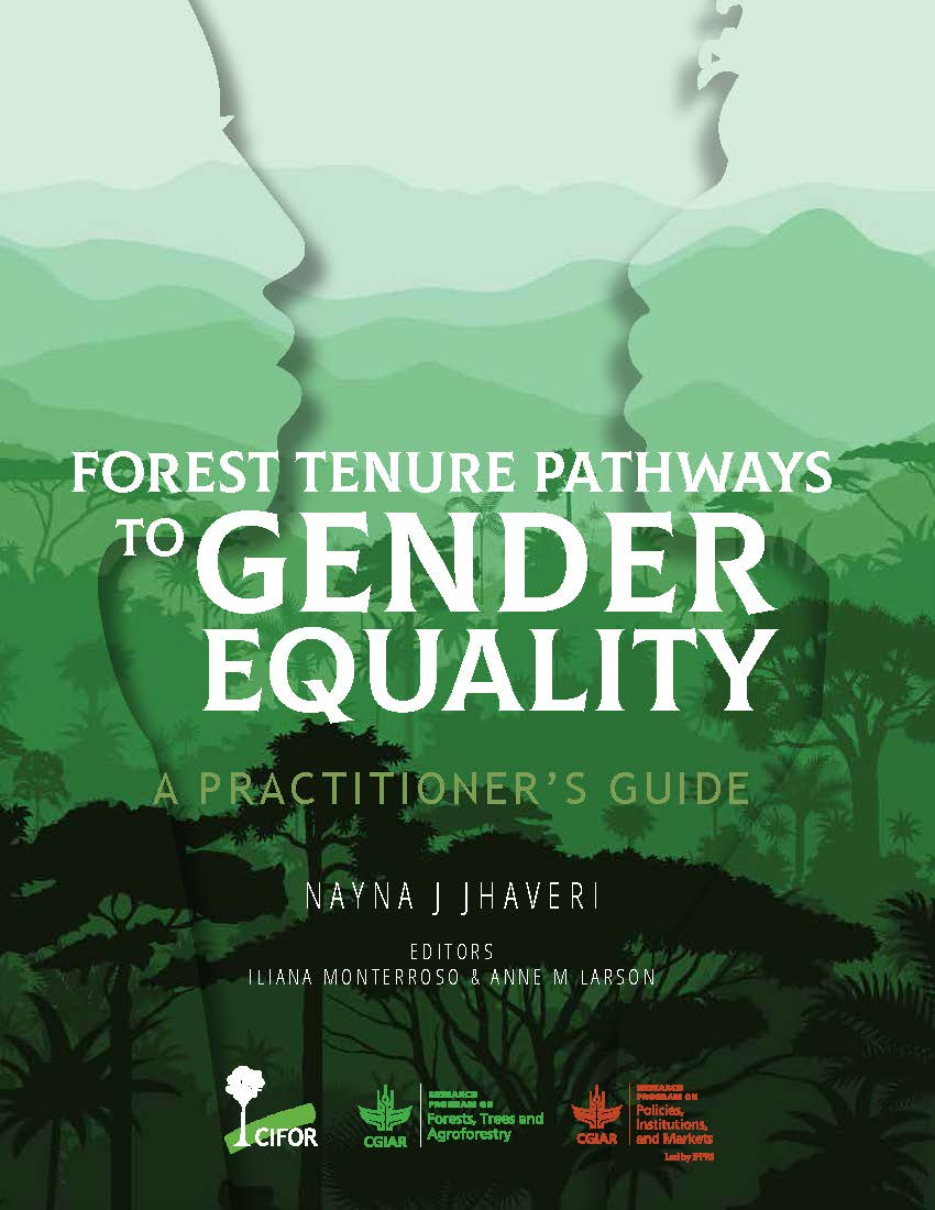 Forest tenure pathways to gender equality: A practitioner's guide